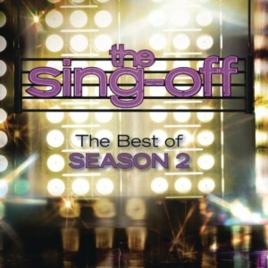 The Sing-Off: The Best of Season 2 Available Everywhere