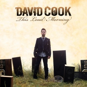 David Cook – This Loud Morning – Available Everywhere Today!