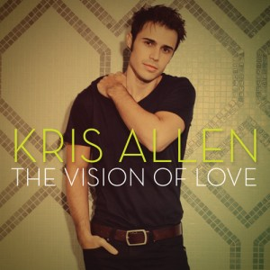 Kris Allen's The Vision Of Love Available on iTunes
