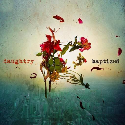 Download Daughtry Baptized free mp3 songs mp3barn