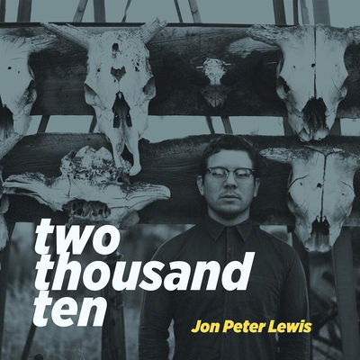 jon-peter-lewis-two-thousand-ten