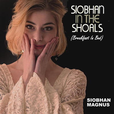 American Idol Siobhan Magnus Breakfast in Bed Muscle Shoals Sessions