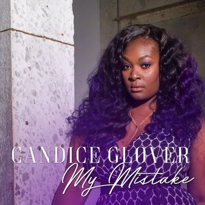 candice glover my mistake single cover