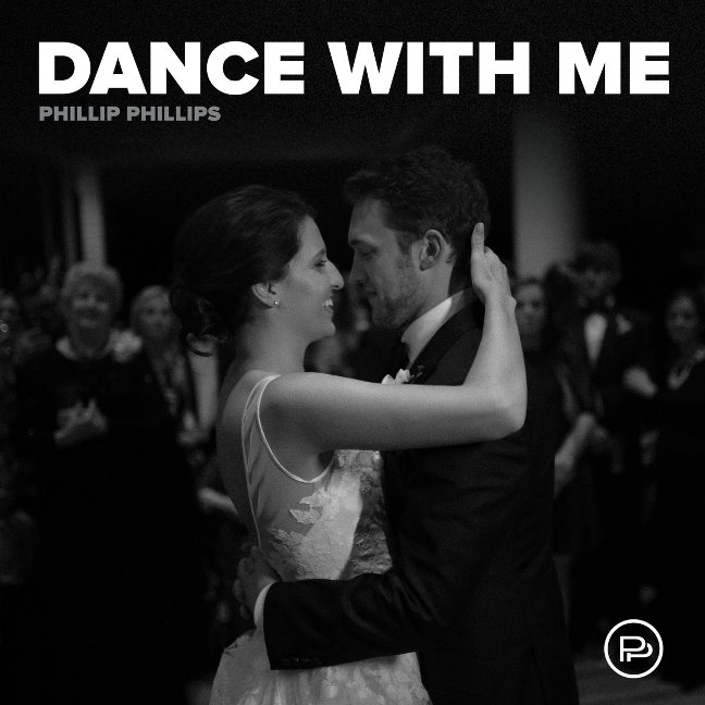 Phillip Phillips Dance with Me Cover