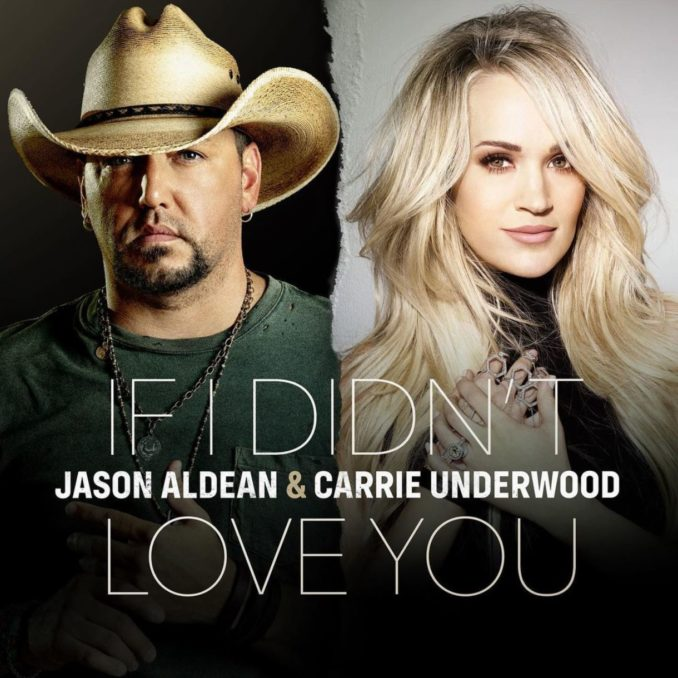 Carrie Underwood Jason Aldean If I Didn't Love You